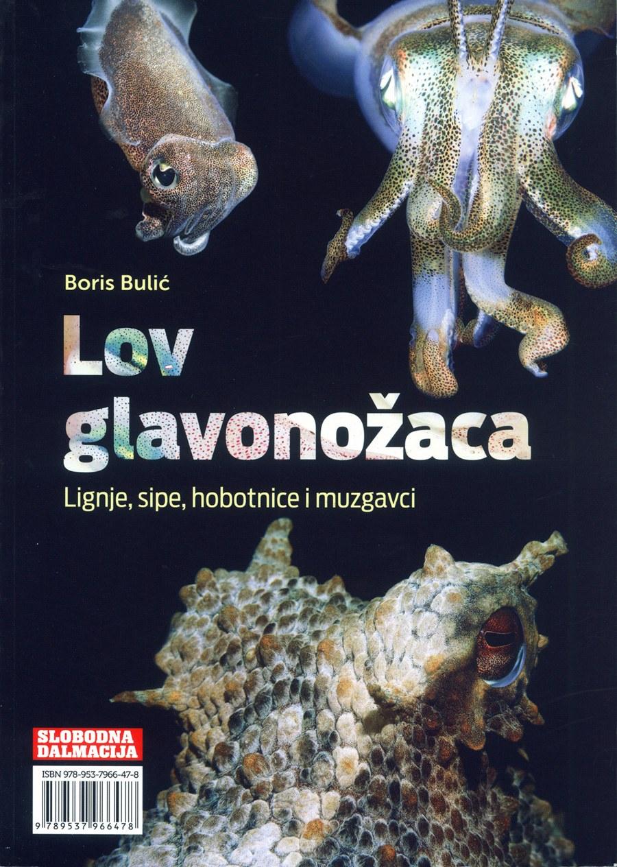 LOV GLAVONOŽACA - lignje, sipe, hobotnice i muzgavci