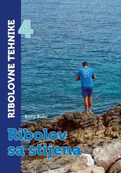 RIBOLOVNE TEHNIKE 4 - RIBOLOV SA STIJENA