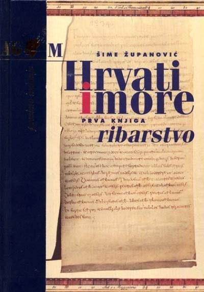 HRVATI I MORE - RIBARSTVO I i II