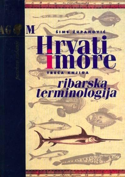 HRVATI I MORE - RIBARSTVO III i IV